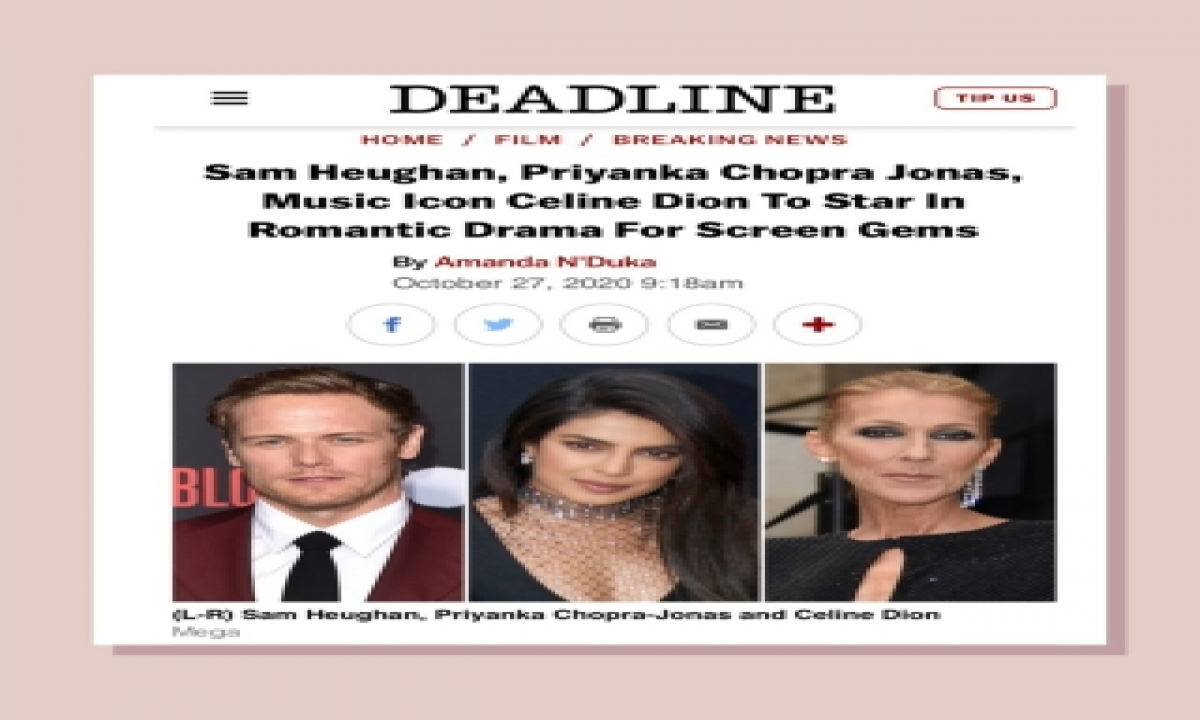 TeluguStop.com - Priyanka Chopra In Hollywood Rom-com With Celine Dion, Sam Heughan