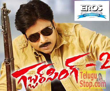 TeluguStop.com - Eros International Bags Gabbar Singh 2 Rights--Telugu Tollywood Photo Image