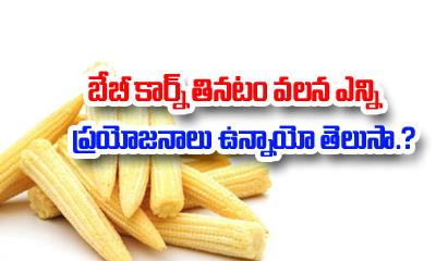Amazing Health Benefits Of Baby Corn-Telugu Health-Telugu Tollywood Photo Image