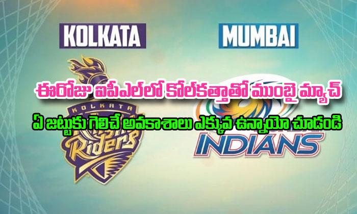 Mumbai Indians Vs Kolkata Knight Riders Match Predictions