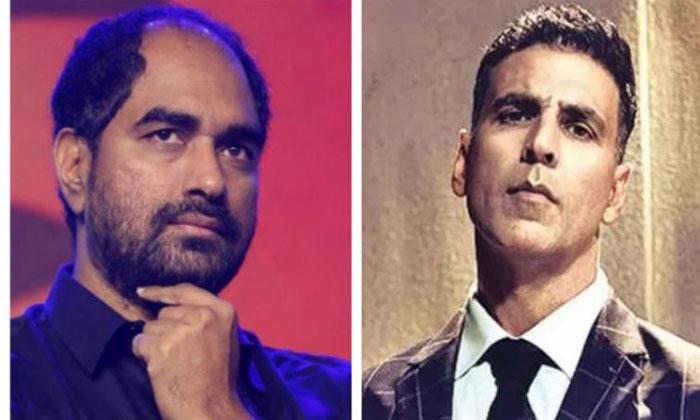 Director Krish Plan To Movie In Bollywood With Akshay Kumar