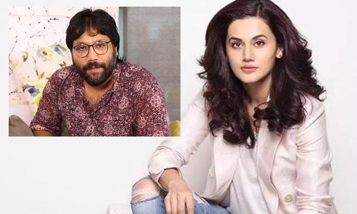 Taapsee Pannu Takes Cryptic Dig At Kabir Singh Director