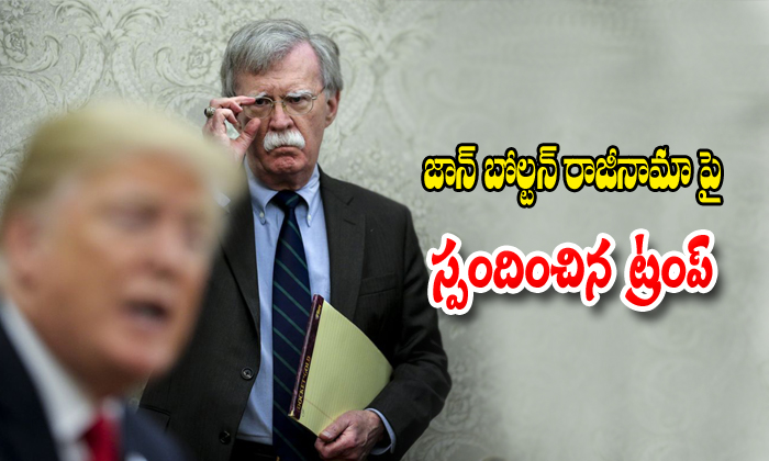 Trump Made It Clear A Day After Firing National Security Adviser-National Adviser John Bolton Nri Telugu Nri News Updates
