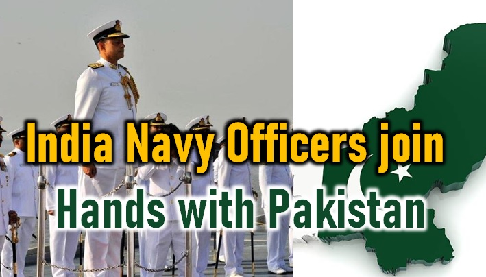 11 Indian Navy Officers Joined Hands With Pakistan Isi-indian Navy Officers Pakistan,navy Officers Join Hands With Pakistan 11 Indian Navy Officers Joined Hands With Pakistan Isi-indian Navy Join-Indian Navy Officers Joined Hands With Pakistan-Indian Pakistan Join