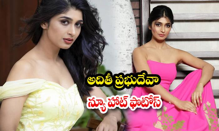 Aditi Prabhudeva Hot Photos - Telugu , Aditi Prabhudeva New Hot Photos, Aditi Prabhudeva New Looks, Aditi Prabhudeva Spi High Resolution Photo