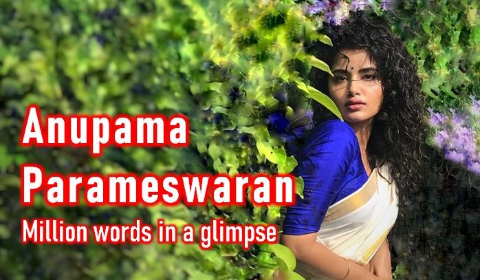 Anupama Parameswaran – Million Words With A Glimpse-Latest News English-Telugu Tollywood Photo Image