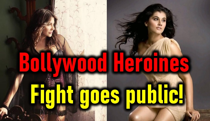 Bollywood Heroines Fight Becomes Public!