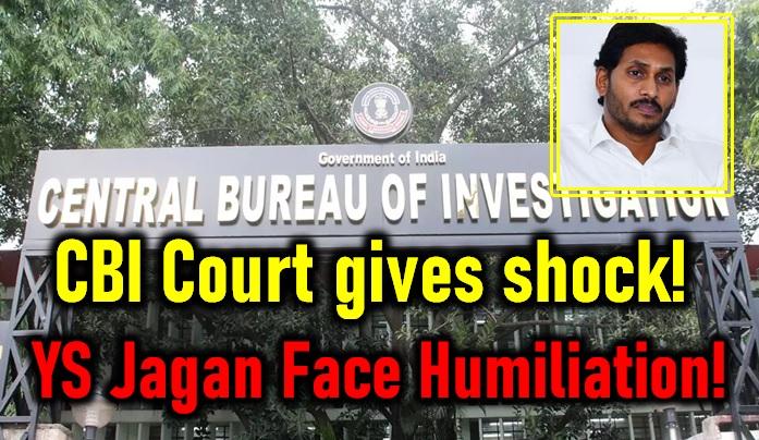 CBI Court Gives Shock To YS Jagan! AP CM Humiliated!-Shock Ys Jagan Cbi Case