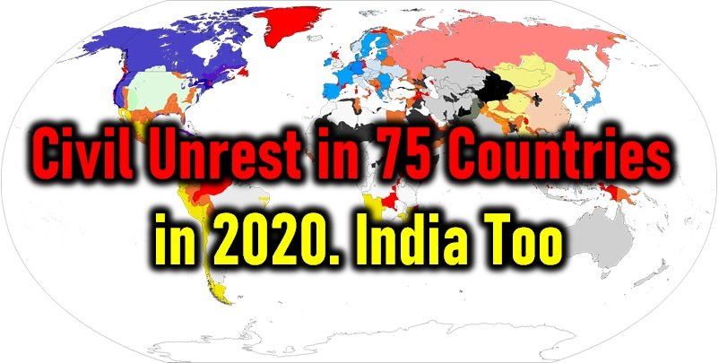 Civil Unrest In India In 2020! 75 Countries Under Threat!