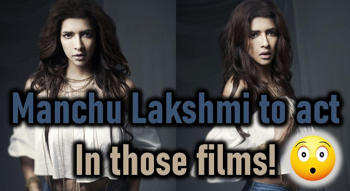 Manchu Lakshmi To Act In Those Films?-Manchu Hot Web Series