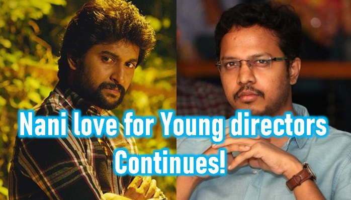 TeluguStop.com - Natural Star Nani Love For Junior Directors Continues!