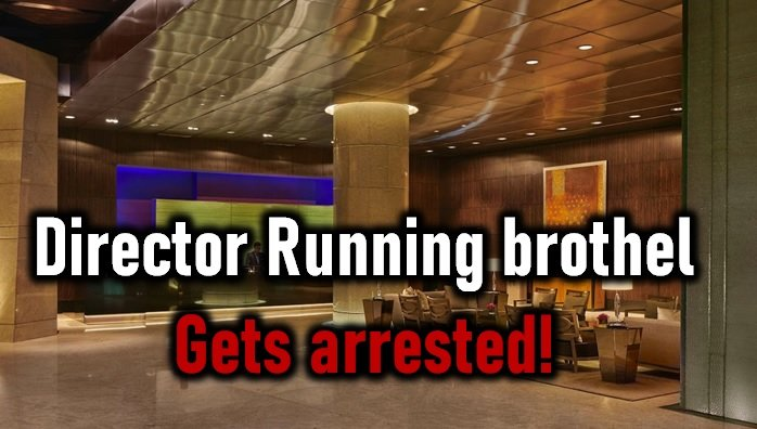 Police Arrests Casting Director Running A Brothel!-Casting Couch Bollywood Director Brothel Prostitution Film Industry