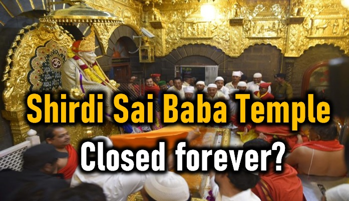 Shirdi Sai Baba Temple Shut Down Indefinitely!-Sai Birthplace
