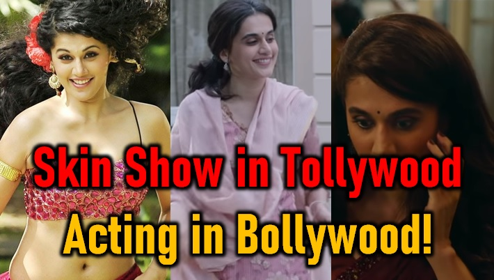 Skin Show Here, Acting There @ Taapsee Pannu