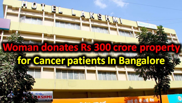 Woman Donates Rs 300 Crore Property For Cancer Children's Health Center In Bangalore!