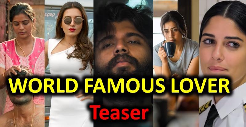 World Famous Lover Teaser – VD Is Still Stuck With Arjun Reddy Hangover-Vijay Devarakonda Vijay New Film