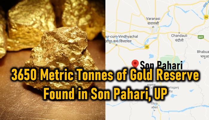12 Lakh Crore Worth 3650 Metric Tonnes Of Gold Reserves Found In Uttar Pradesh
