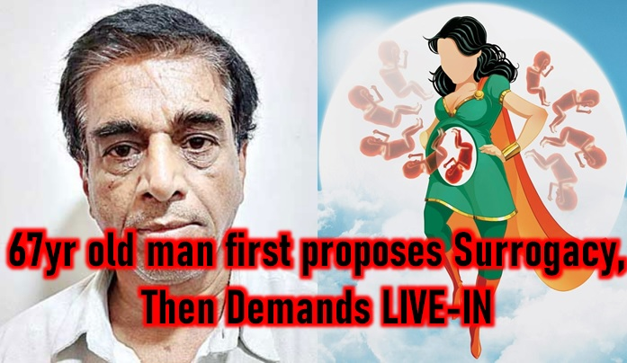 67-year-old Man Approaches For Surrogacy Then Demands Live-in! - Telugu Live In Relationship Cost Hyderabad Services