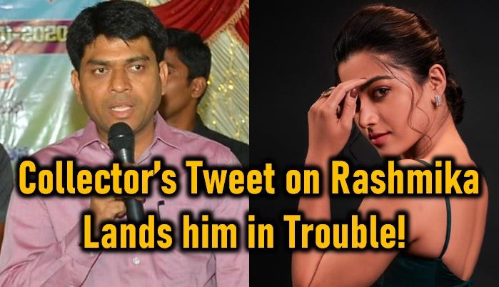 Jagtial Collector's Tweet On Rashmika Lands Him In Trouble