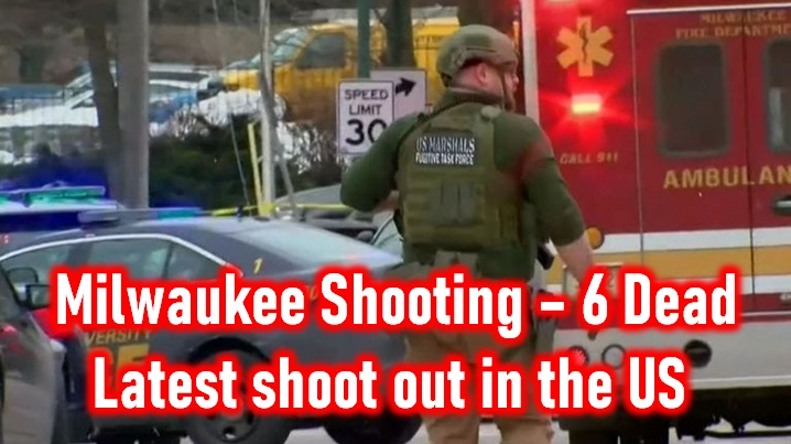 Breaking News: Milwaukee Shooting – Six Dead In The Latest Us Shooting
