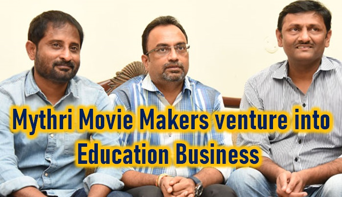 Mythri Movie Makers Jump Into Education Business!
