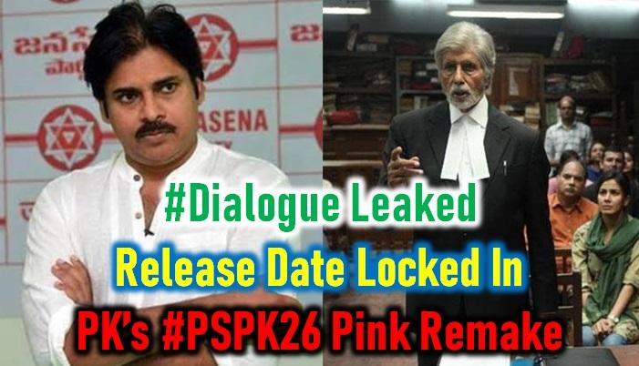 Pawan Kalyan Pink Remake Release Date Locked In! Dialogue Leaked!