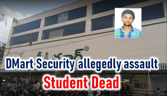 Student Dies After Dmart Security Assaults Him Allegedly!