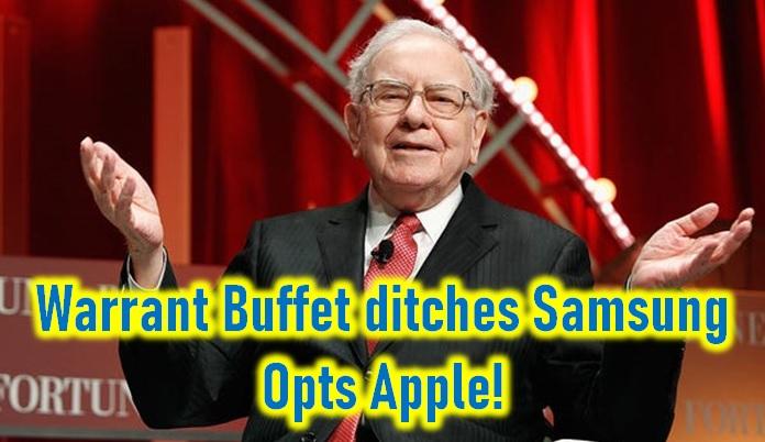 Warren Buffet Dumps Samsung For Apple