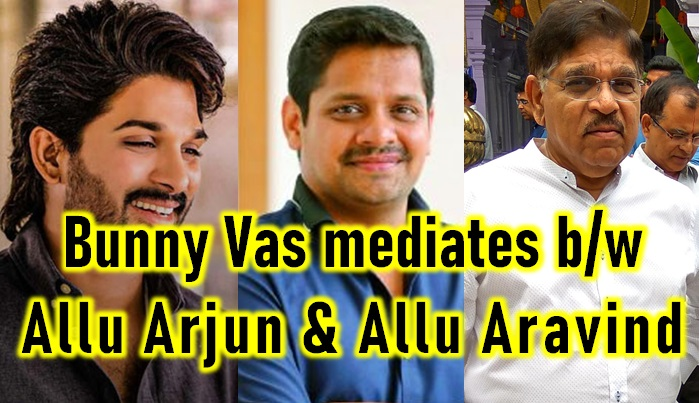 Who Is The Mediator Between Allu Arjun And Allu Aravind For Avlp?