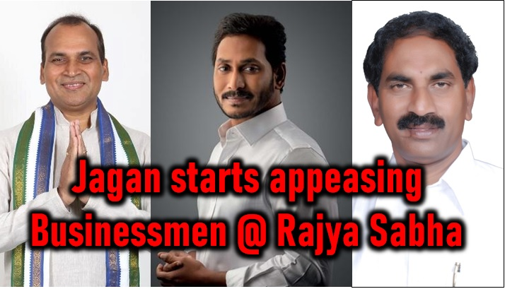 Ysrcp In Rajya Sabha – Ys Jagan Starts Appeasing Businessmen!