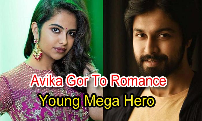 Avika Gor To Romance Young Mega Hero