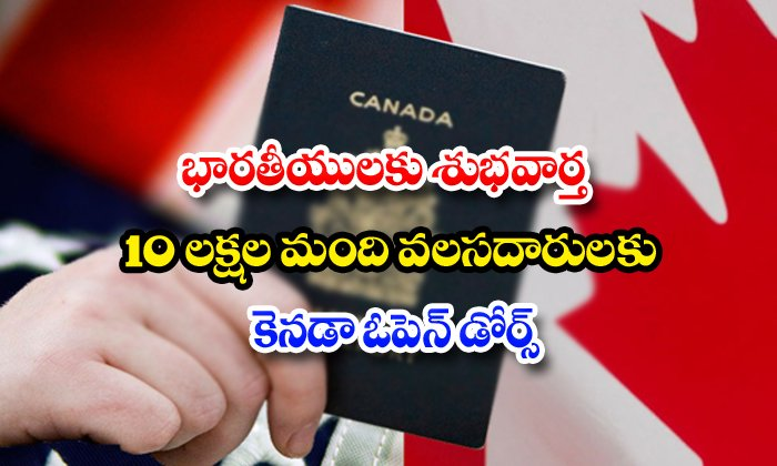 Canada To Welcome 10 Lakh Immigrants Over Next 3 Years