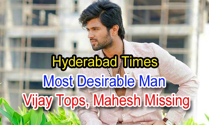 Hyderabad Times Most Desirable Man: Vijay Tops, Mahesh Missing