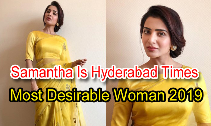 Samantha Is Hyderabad Times Most Desirable Woman 2019
