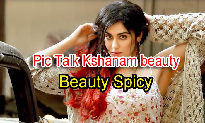 'kshanam' Beauty Turns Spicy