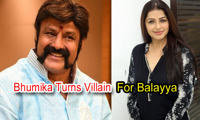 Bhumika Turns Villain For Balayya