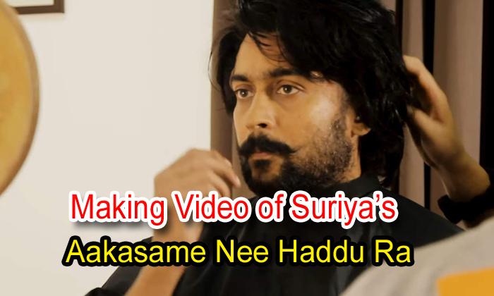 Making Video Of Suriya's 'aakasam Nee Haddu Ra'