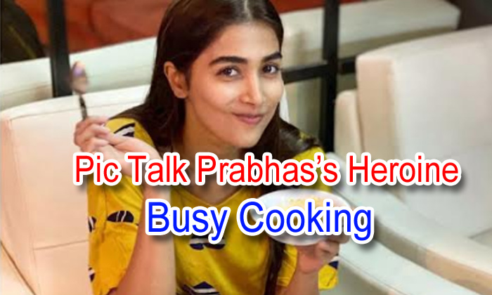 Pic Talk: Prabhas's Heroine Busy Cooking
