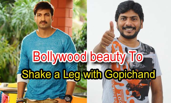 Bollywood Beauty To Shake A Leg With Gopichand