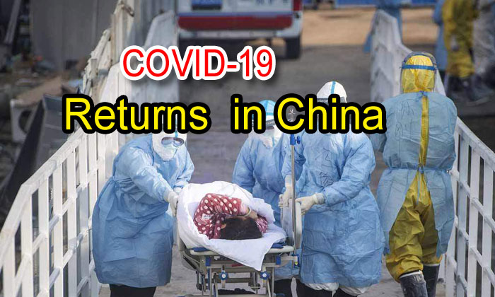 Covid-19 Returns In China