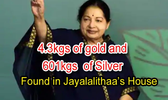4.3 Kgs Of Gold And 601 Kgs Of Silver Found In Jayalalithaa's House