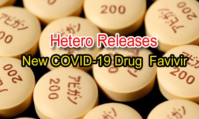 Hetero Releases The New Covid-19 Drug Favivir