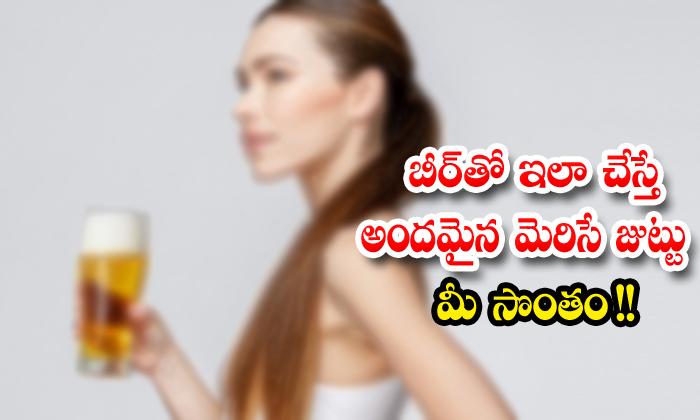 Beer Healthy Hair Beauty Tips