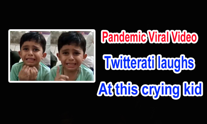 Pandemic Viral Video: Twitterati laughs at this crying kid