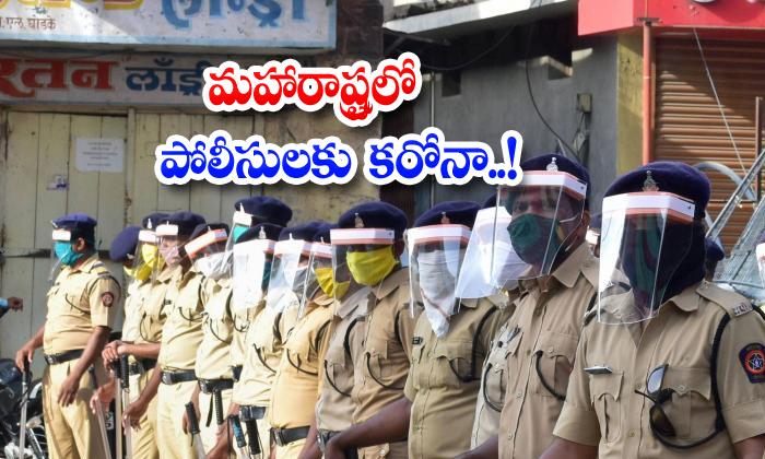 Corona For 9566 Policemen In Maharashtra