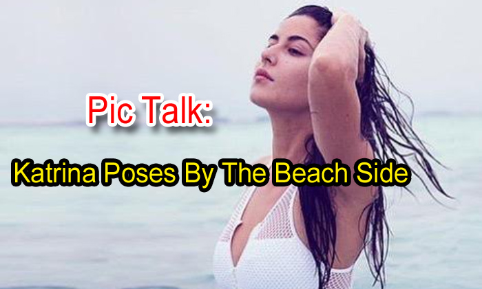 Pic Talk: Katrina Poses By The Beach Side