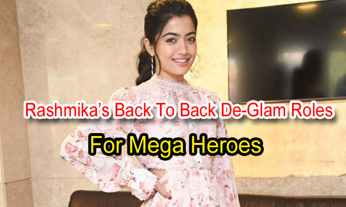 TeluguStop.com - Rashmika's Back To Back De-Glam Roles For Mega Heroes-Latest News English-Telugu Tollywood Photo Image