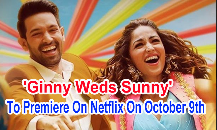 TeluguStop.com - 'ginny Weds Sunny' To Premiere On Netflix On October 9th