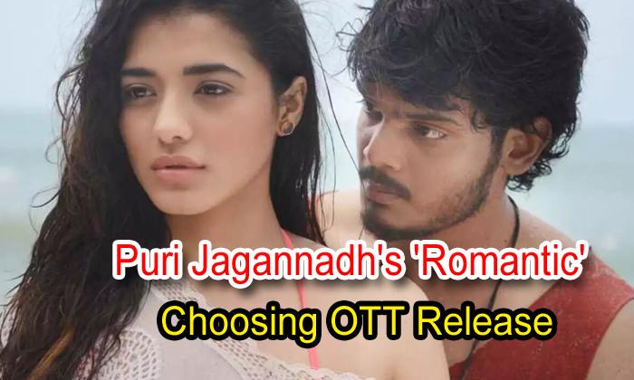 TeluguStop.com - Puri Jagannadh's 'romantic' Choosing Ott Release