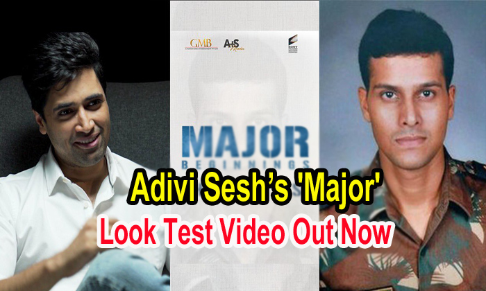 TeluguStop.com - Adivi Sesh's 'major' Look Test Video Out Now
